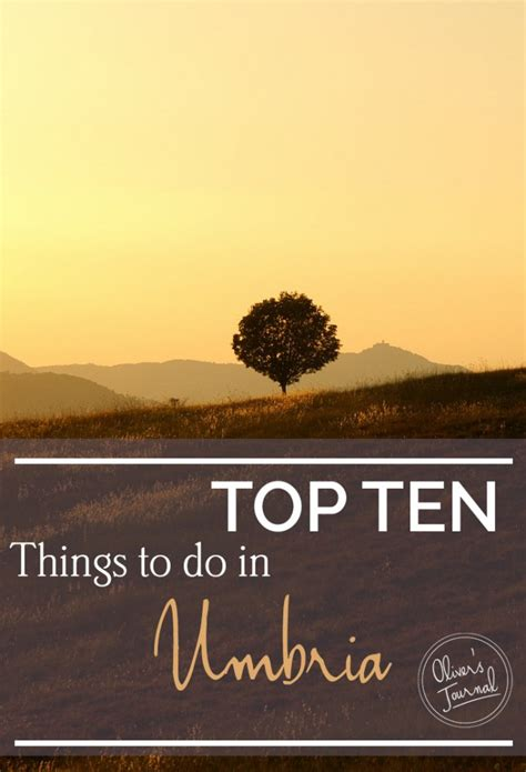 top ten luxurious things to do in hong kong silverspoon top 10 things to do in umbria oliver s travels journal