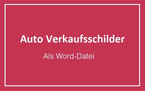 auto verkaufsschilder vorlagen fuer word convictorius