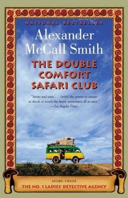 the double comfort safari club the double comfort safari club no 1 ladies detective