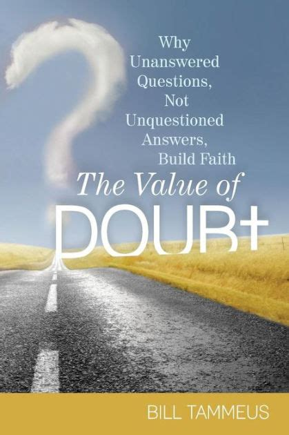 The 4 Most Unanswered Questions About Remodeling by The Value Of Doubt Why Unanswered Questions Not