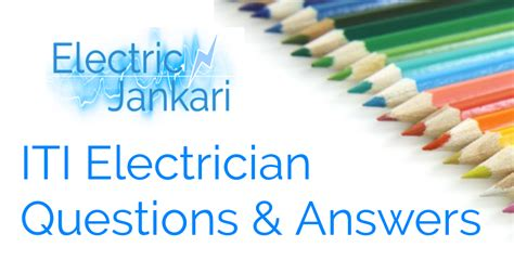 आईट आई क व श चन प पर Iti Electrician Question Answer In