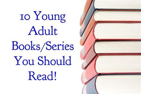 10 Books You Should Read by The Hawk Eye 10 Ya Books Series You Should Read