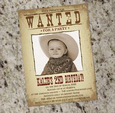 1000 Images About Wanted Poster Ideas On Pinterest Cowboy Birthday Poster And Poster Templates Wanted Birthday Invitation Template
