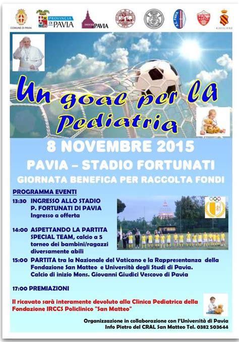 cral poste pavia l 8 novembre la nazionale vaticana a pavia per la pediatria