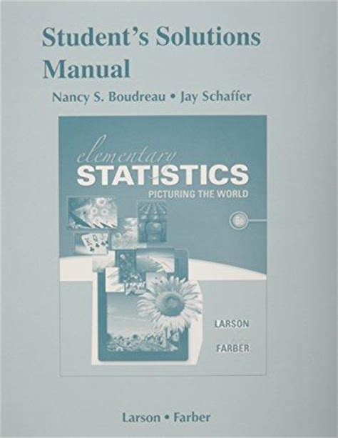 elementary statistics picturing the world 7th edition books elementary statistics picturing by larson 6th edition