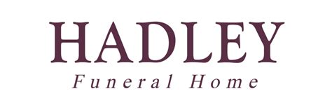 hadley funeral home home review