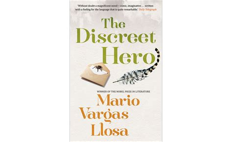 the discreet hero the discreet hero by mario vargas llosa the monthly
