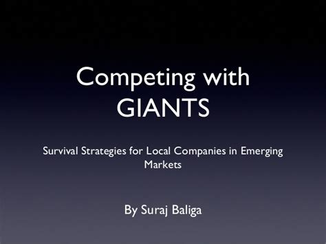 Competing In Emerging Markets competing with giants