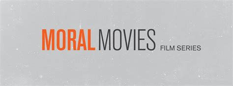The Moral Series moral coming to a screen near you