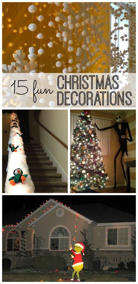 christmas ideas 15 fun christmas decorations my life and kids