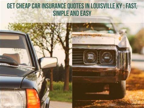 Cheap Car Insurance Louisville Ky by 25 Best Ideas About Car Insurance On Car