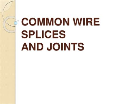 common wire splices