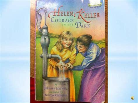 Helen Keller Courage In The helen keller courage in the authorstream