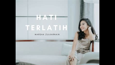 download lagu hati terlatih download lagu hati terlatih marsha mp3 girls