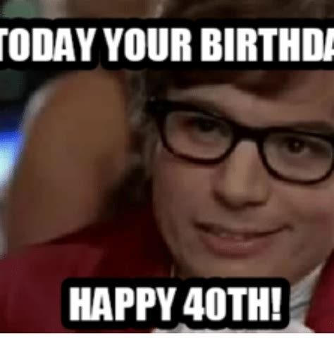 50 funny happy 40th birthday memes with quotes happy