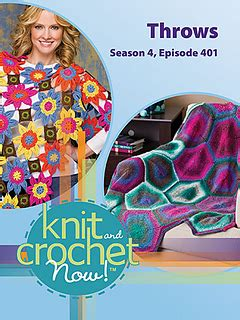 knit and crochet today season 4 ravelry knit and crochet now tv season 4 episode 401