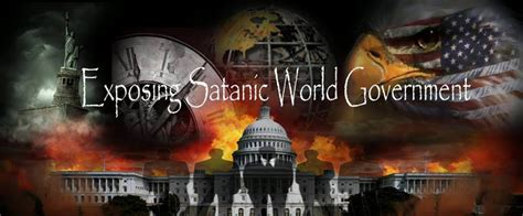 illuminati government exposing satanic world government https www