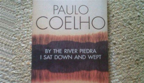 by the river piedra book review by the river piedra i sat down and wept