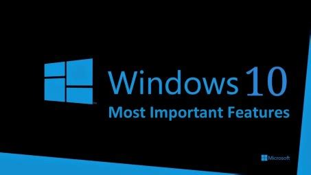 8 Most Important Features I Look For In A Flat by Windows 10 Most Important Features You Need To