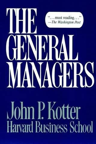 kotter the general managers the general managers kotter