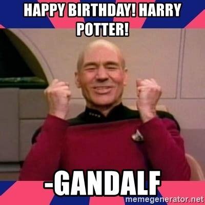 Harry Potter Birthday Meme - happy birthday harry potter gandalf happy picard