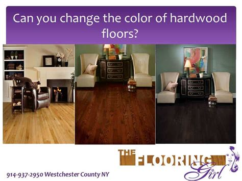 can you change the color of your can you change the color of your hardwood