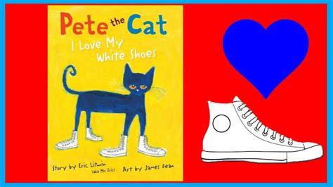 pete the cat i my white shoes read along aloud