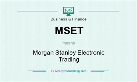 stanley trading mset stanley electronic trading in business