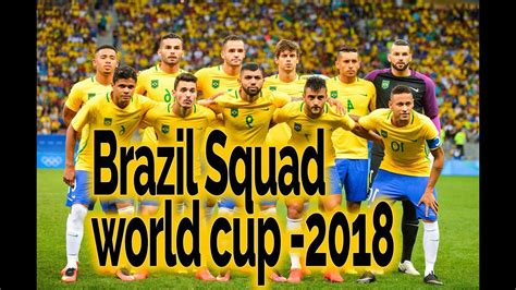 brazil football team for world cup 2018 fifa world cup
