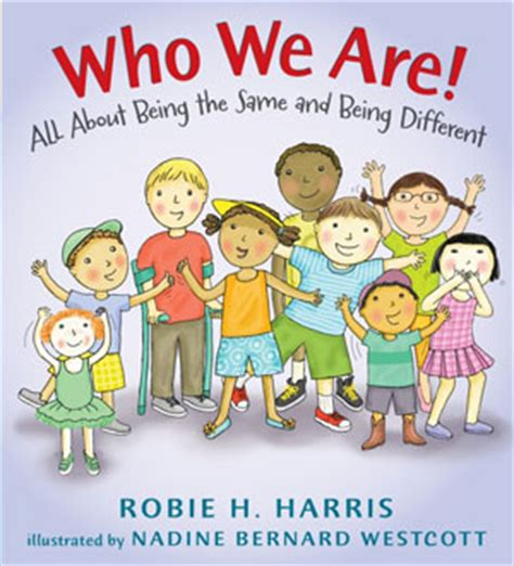 someone to a westcott novel who we are 187 robie h harris children s book author