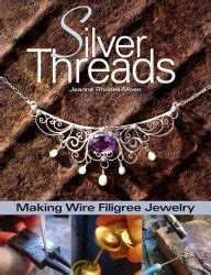 silver threads wire filigree jewelry silver threads wire filigree jewelry by jeanne
