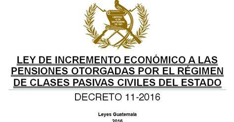 incremento anual de la pension 2016 leyes acuerdos y temas de guatemala decreto 11 2016