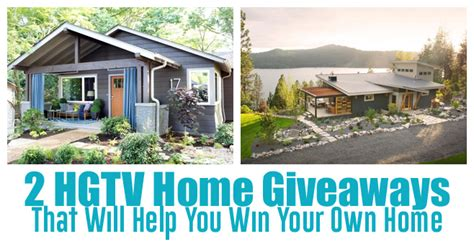 hgtv help 2 hgtv home giveaways that will help you win your own home
