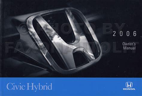 honda civic hybrid 2006 2008 service manual auto repair manual forum heavy equipment forums 2006 honda civic hybrid owner s manual original