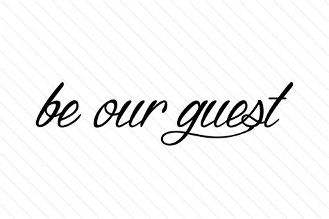 Be Our Guest by Be Our Guest Svg Cut File By Creative Fabrica Crafts