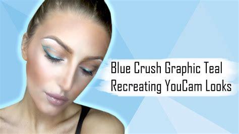 tutorial youcam makeup blue crush graphic teal tutorial recreating youcam