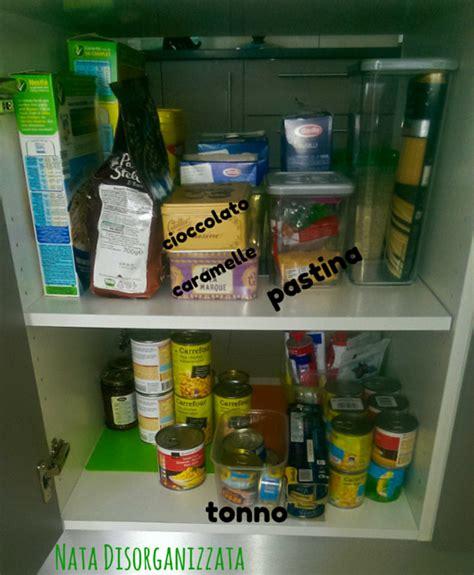Come Organizzare La Dispensa by Nata Disorganizzata Come Organizzare La Dispensa