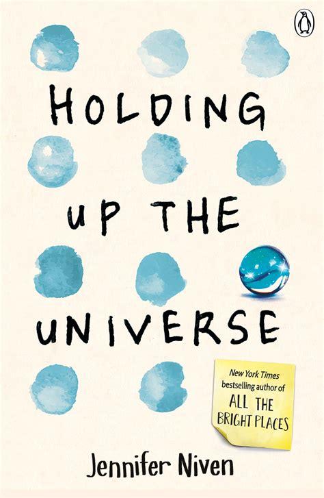 holding up the universe 0141357053 holding up the universe by jennifer niven penguin books australia