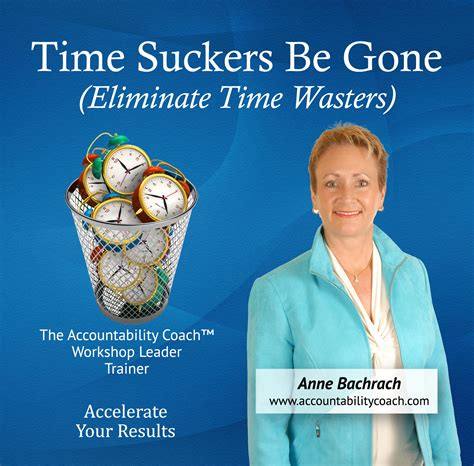 Your Time Wasters by Time Wasters The Accountability Coach Tm