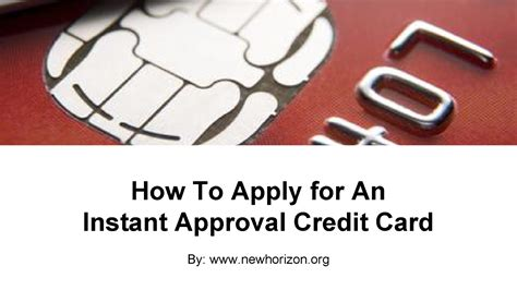 instant credit card approval and use how to apply for an instant approval credit card authorstream