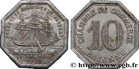 chambre de commerce de bayonne 10 centimes bayonne ttb fnc