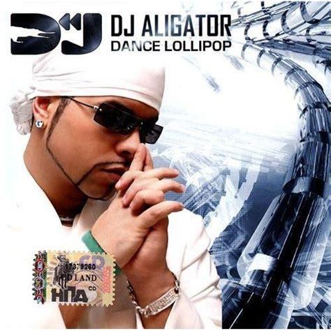 download mp3 dj aligator dance lollipop dj aligator mp3 buy full tracklist