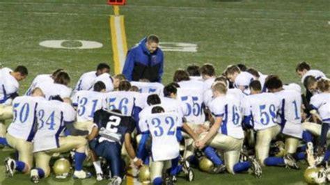 high school football coach   fired  praying