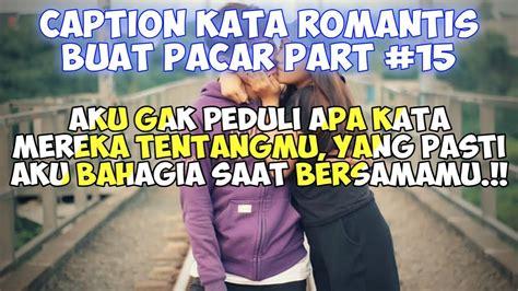 romantis buat pacar status wastatus foto quotes remaja part  youtube