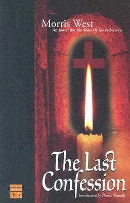 priest the last confession books the last confession by morris l west reviews