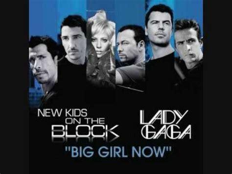 lyrics nkotb new on the block ft gaga big now lyrics