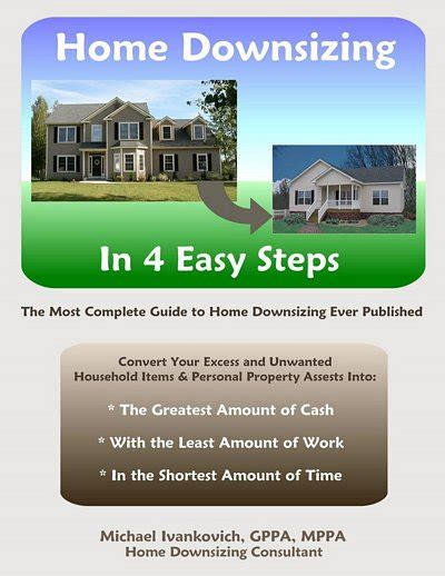 four steps for downsizing your home mlstechs home downsizing in 4 easy steps ebook by michael ivankovich