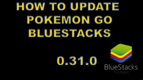 bluestacks update not working how to update pokemon go in bluestacks pokemon