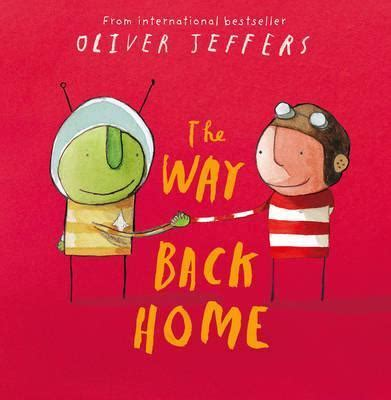 the way back home the way back home oliver jeffers 9780007182329