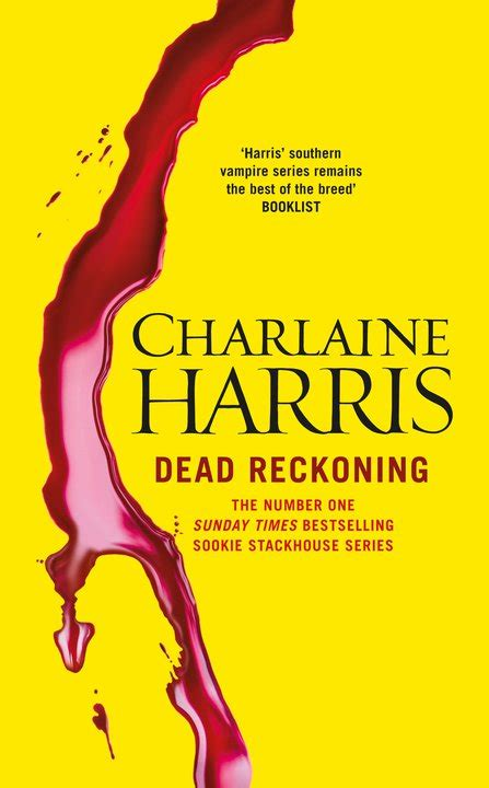dead reckoning sookie stackhouse true blood book 11 dead reckoning sookie stackhouse book 11 by charlaine